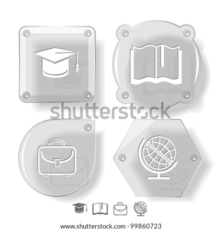 Education icon set. Graduation cap, book, briefcase, globe. Glass buttons. Vector illustration. Eps10.
