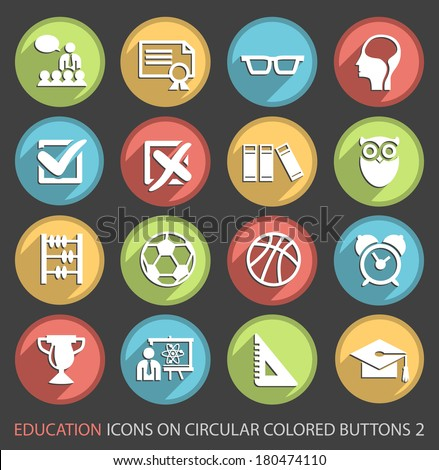 Education Icons on Circular Colored Buttons 2. - stock vector