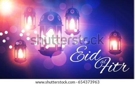 Good Eid Mubarak Eid Al-Fitr Feast - stock-vector-eid-al-fitr-islamic-holiday-muslim-feast-eid-mubarak-ramadan-kareem-eid-said-shining-lanterns-654373963  Perfect Image Reference_395742 .jpg