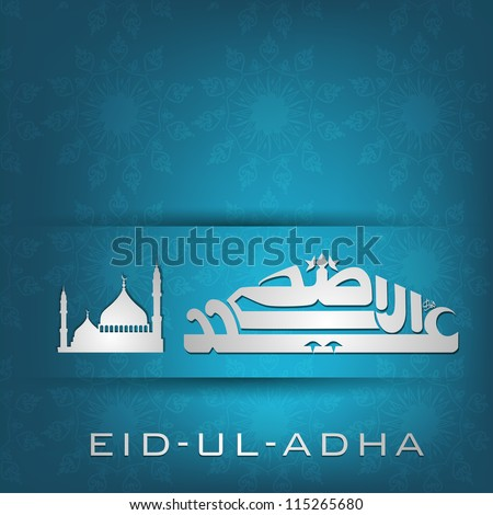 Eid-Ul-Azha or Eid-Ul-Adha, Arabic Islamic calligraphy with Mosque or Masjid for Muslim community festival. EPS 10. - stock vector