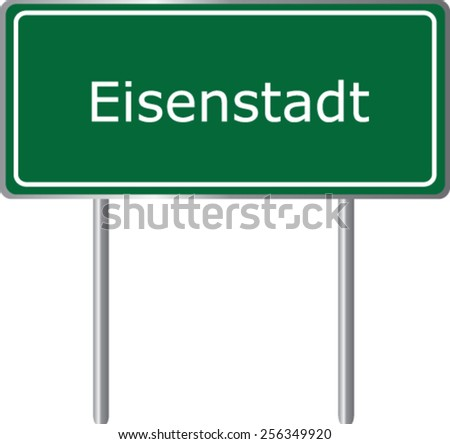 Eisenstadt, Austria, road sign green vector illustration, road table - stock vector