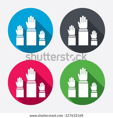 Election or voting sign icon. Hands raised up symbol. People referendum. Circle buttons with long shadow. 4 icons set. Vector - stock vector