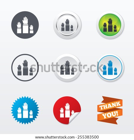 Election or voting sign icon. Hands raised up symbol. People referendum. Circle concept buttons. Metal edging. Star and label sticker. Vector - stock vector