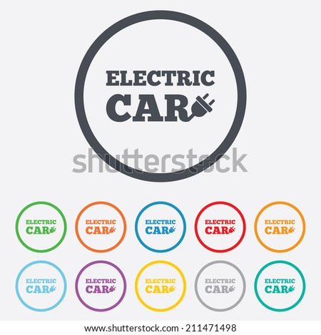 Electric car sign icon. Electric vehicle transport symbol. Round circle buttons with frame. Vector