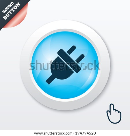 Electric plug sign icon. Power energy symbol. Blue shiny button. Modern UI website button with hand cursor pointer. Vector