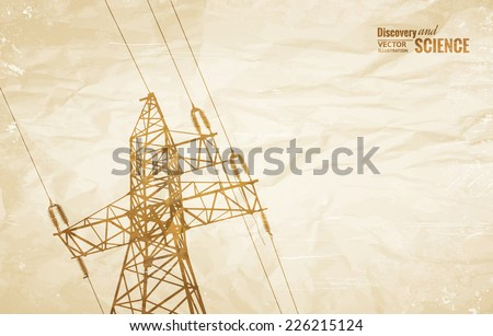 Electrical Transmission Line of High Voltage on old paper. Vector Illustration. - stock vector