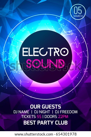 Electro Sound Party Music Poster. Electronic Club Deep Music. Musical Event  Disco Trance Sound