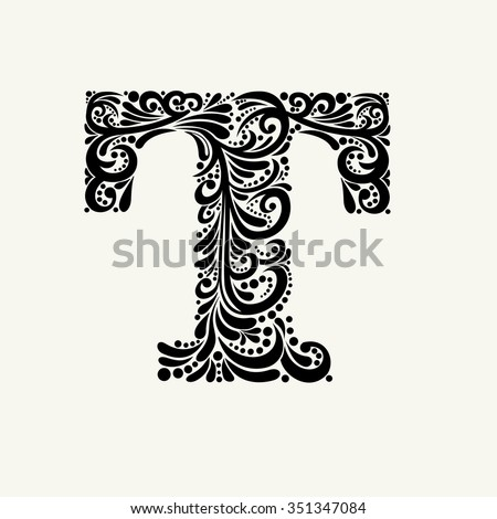 Elegant capital letter T in the style of the Baroque. To use monograms, logos, emblems and initials. - stock vector