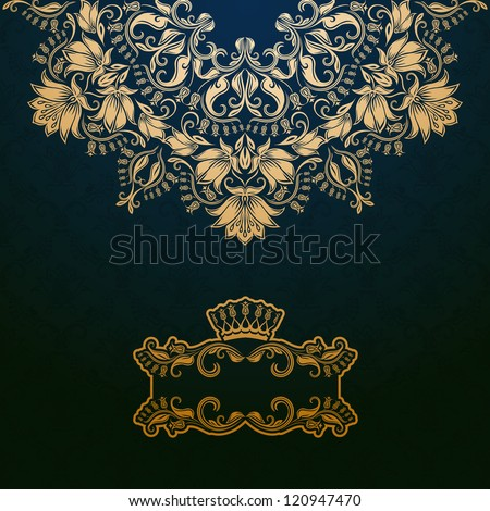 Elegant gold frame banner with crown, floral elements  on the ornate background. Vector illustration. EPS 10. - stock vector