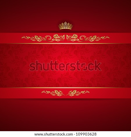 Elegant golden frame banner with crown on the ornate red background. EPS 10. - stock vector