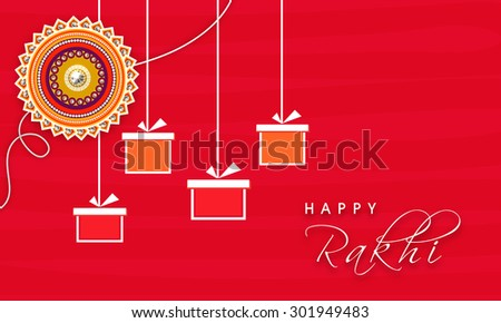 Elegant Greeting Card Design Decorated With Beautiful Floral Rakhi And Hanging Gifts For Indian Festival Of
