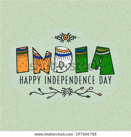 Elegant greeting card design with floral design decorated national tricolor text India for Indian Independence Day celebration. - stock vector