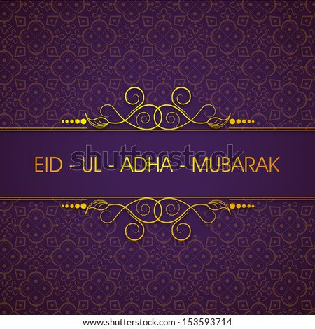 Elegant greeting card or background for celebration of Muslim community festival of sacrifice Eid Ul Adha Mubarak.  - stock vector