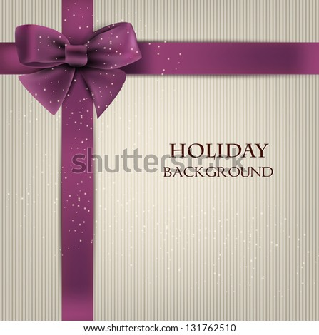 Elegant holiday background with bow and space for text. Vector illustration - stock vector
