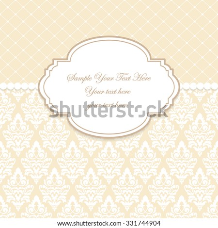Elegant invitation. Decorative vintage frame. Beautiful floral greeting card. Vector damask illustration.