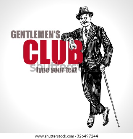 Elegant man of the nineteenth century. The gentlemen in in an ancient suit and a hat, holds a cane in hand. Hand drawn vector illustration in vintage engraved style. Gentlemen's club - stock vector