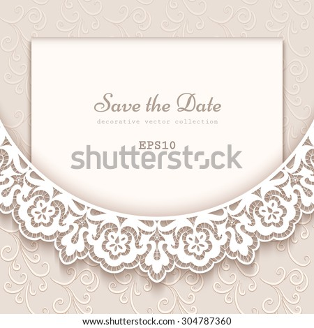 Elegant save the date card with lace decoration, vintage wedding invitation or announcement template, vector eps10 - stock vector