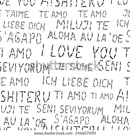 Elegant seamless pattern with hand drawn I Love You words in different languages, design elements. Can be used for valentines day, wedding invitations, greeting cards, scrapbooking, print, gift wrap