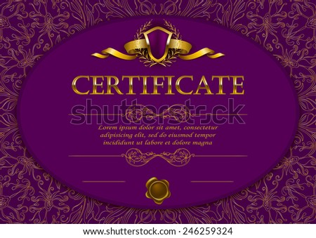 Elegant template of diploma with decoration of lace pattern, ribbon, wax seal, shield, laurel wreath, place for text. Certificate of achievement, education, awards, winner. Vector illustration EPS 10. - stock vector