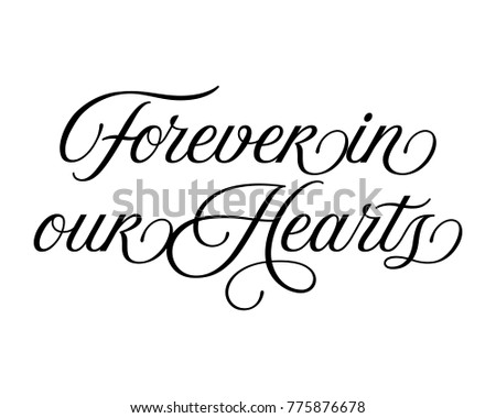 Download Forever In Our Hearts Stock Images, Royalty-Free Images ...