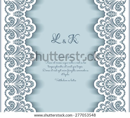 Elegant vector background with cutout paper lace borders, greeting card or wedding invitation template, eps10 - stock vector