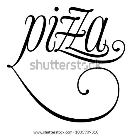 elegant word pizza lettering calligraphy cursive stock vector rh shutterstock com calligraphy vector free calligraphy vector art