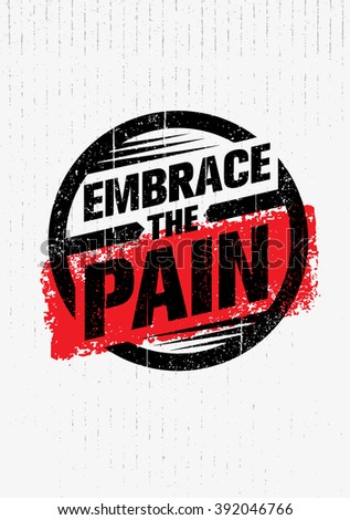 Embrace Pain Sign Sport Fitness Creative Stock Vector 392046766 ...