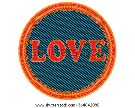 Embroidered words Love  background.Vector