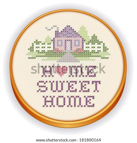 Embroidery, Home Sweet Home Cross Stitch design in pastel colors, needlework heart, house, picket fence in landscape graphic on retro wood hoop, isolated on white background. EPS8 compatible.   - stock vector