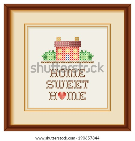 Embroidery, Home Sweet Home with a big heart, cross stitch needlework sewing design, rustic house in landscape, beige mat, mahogany picture frame, isolated on white background. EPS8 compatible.  - stock vector
