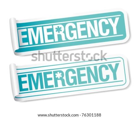 Emergency stickers set. - stock vector