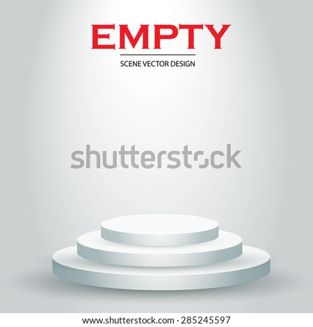 Empty 3D podium. Illuminated scene. Vector illustration