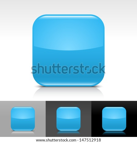 Empty icon blue color glossy web internet button. Rounded square shape with shadow, reflection on white, gray, black backgrounds. Vector illustration design element save in 8 eps  - stock vector