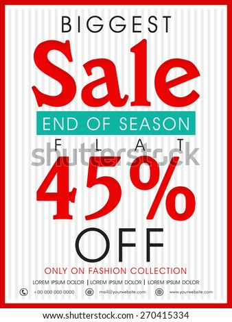 End of Season, Biggest Sale poster, banner or flyer design with flat 45% off on fashion collection. - stock vector