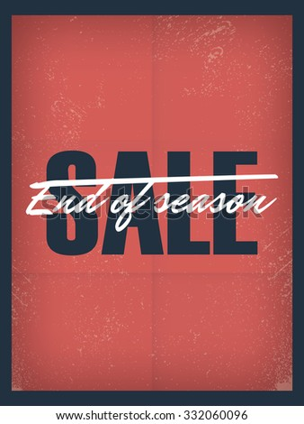 End Of Season Sale Poster Template. Discounts And Special Offers  Promotional Banner, Flyer,  For Sale Poster Template