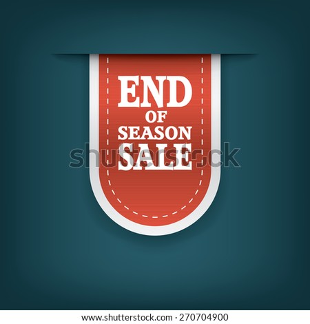 End of season sales ribbon elements. Sale bookmarks with text for websites or e-shops. Advertising promotional sticker. Eps10 vector illustration. - stock vector
