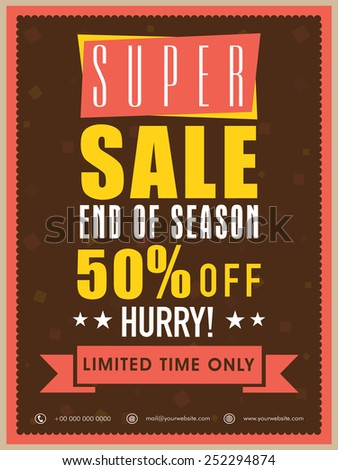 End of season super sale flyer, banner or template with discount offer for limited time only. - stock vector