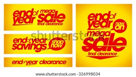 End of year sale yellow banners set.  - stock vector