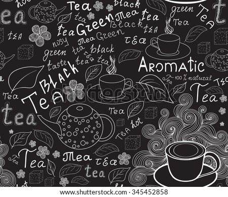 "Endless food and drink texture with tea cups, teapots, tea leaves and handwritten words ""tea"", handwritten by chalk on grey board, vector - stock vector"