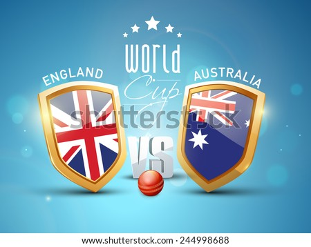 England Vs Australia, World Cup Cricket match concept with winning shield of their countries flags and red ball on shiny blue background. - stock vector