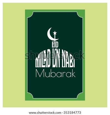 Popular Milad Ul Nabi Eid Al-Fitr 2018 - stock-vector-english-calligraphy-of-text-eid-milad-un-nabi-for-muslim-community-festival-milad-islamic-353184773  Image_1007736 .jpg