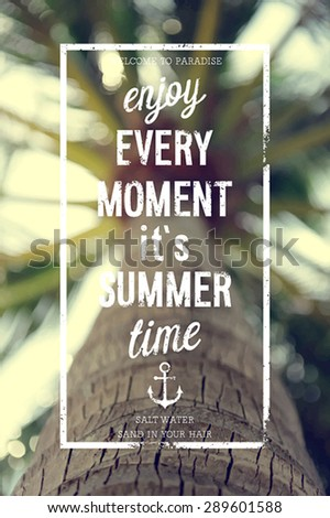 Enjoy every moment poster with palm tree vector background. - stock vector