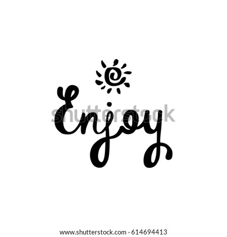 Inspirational Quote About Happiness Modern Calligraphy Phrase With Hand Drawn Sun Simple