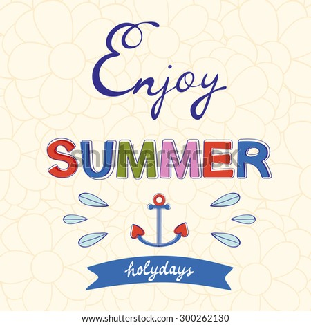 Enjoy summer vector typography on floral background. Vector illustration - stock vector