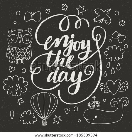 Enjoy the day. I - stock vector