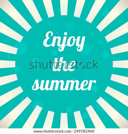 enjoy the summer background, vector illustration, eps10 - stock vector