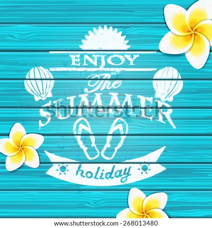 Enjoy the summer  - blue wooden background with text - vector illustration.  - stock vector