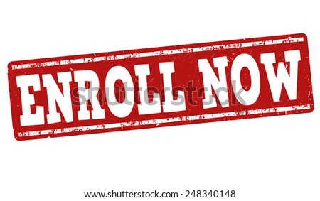 Enroll now grunge rubber stamp on white background, vector illustration - stock vector