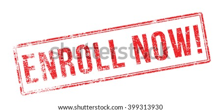 Enroll Now! Red rubber stamp on white. Print, impress, overprint. - stock vector