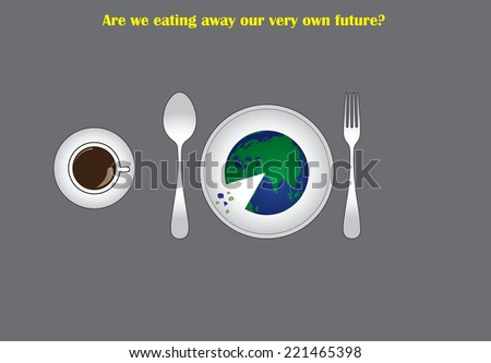 environmental destruction concept with earth served on a plate to eat like a pizza along with a hot coffee cup. destruction of environment by humans illustrated with an abstract concept art work - stock vector